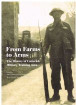 From Farms to Arms The History of Catterick Military Training Area Nancy Taner & Phil Abramson (edit
